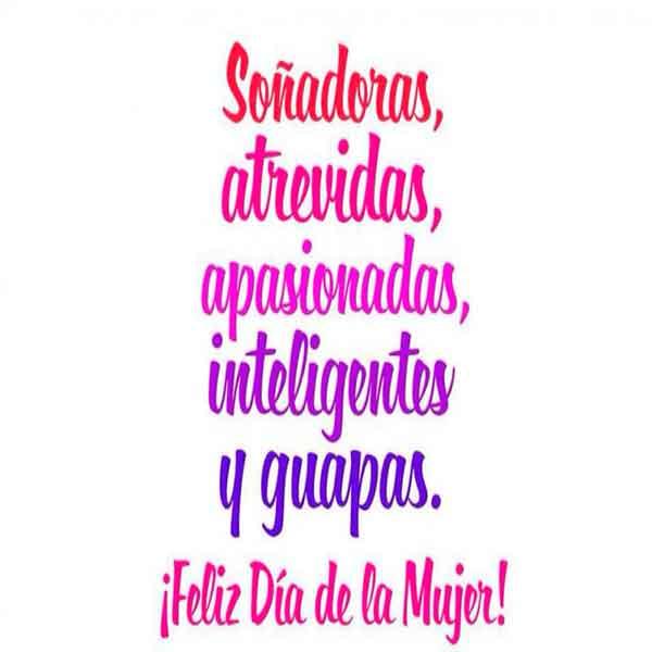 Feliz Día De La Mujer Imágenes Frases Día Internacional De La Mujer